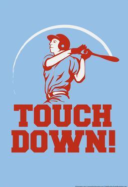 Touch Down! by Snorg Tees