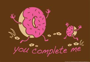 You Complete Me by Snorg Tees