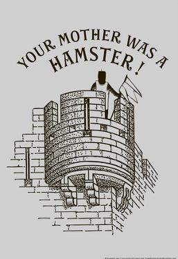 Your Mother Was A Hamster by Snorg Tees
