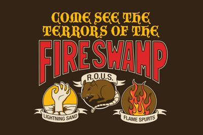 The Terrors of the Fire Swamp Snorg Tees Plastic Sign by Snorg