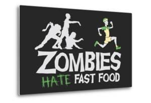 Zombies Hate Fast Food by Snorg