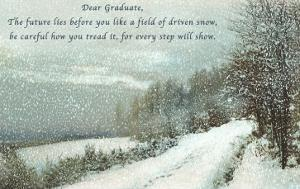 Snow Field, Graduation Advice