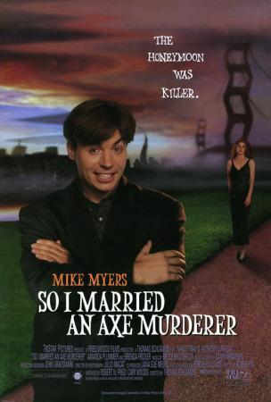 https://imgc.allpostersimages.com/img/posters/so-i-married-an-axe-murderer_u-L-F4S73P0.jpg?artPerspective=n
