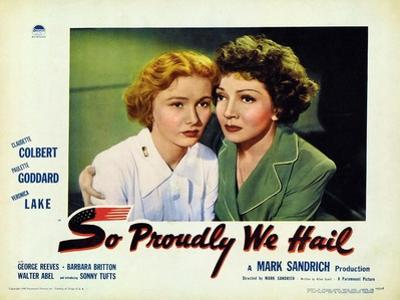 So Proudly We Hail, 1943
