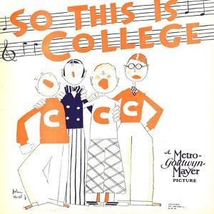 SO THIS IS COLLEGE, window card, 1929.
