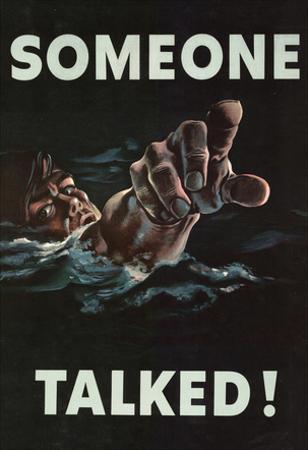 Someone Talked WWII War Propaganda Art Print Poster