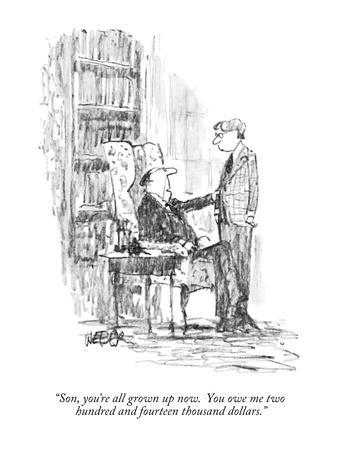 https://imgc.allpostersimages.com/img/posters/son-you-re-all-grown-up-now-you-owe-me-two-hundred-and-fourteen-thousa-new-yorker-cartoon_u-L-PGR1SD0.jpg?artPerspective=n