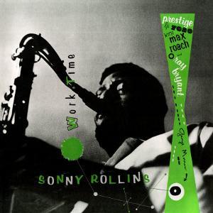 Sonny Rollins - Work Time