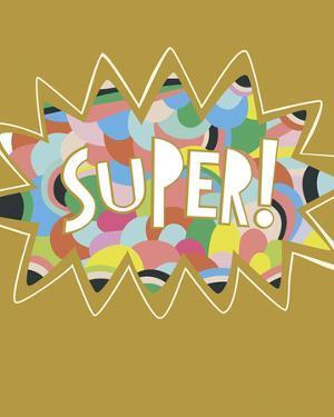 So Super! by Sophie Ledesma