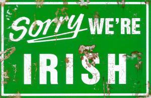 Sorry We're Irish