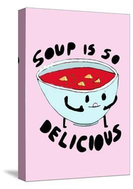 Soup is So Delicious