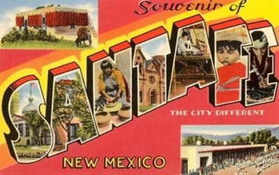 Souvenir of Santa Fe, New Mexico, the City Different