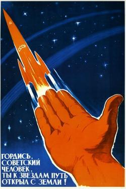 Soviet Citizens Be Proud; the Road to Discovery Is Open