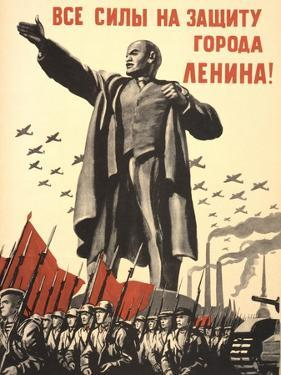 Soviet World War 2 Poster, 1941, 'All Forces to the Defense of the City of Lenin!'