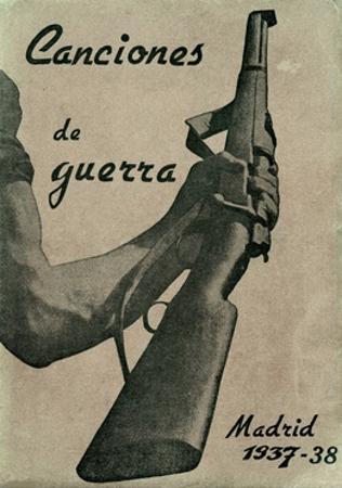 Spanish Civil War Songs of the International Brigades