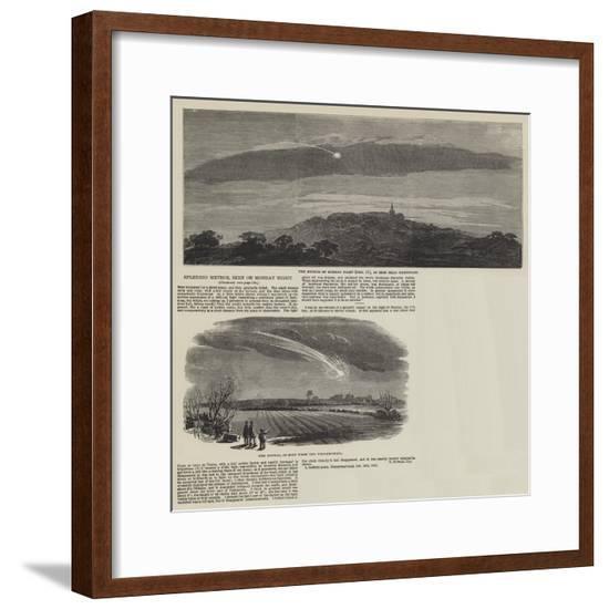 Splendid Meteor, Seen on Monday Night--Framed Giclee Print