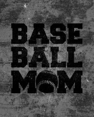 Baseball Mom by Sports Mania
