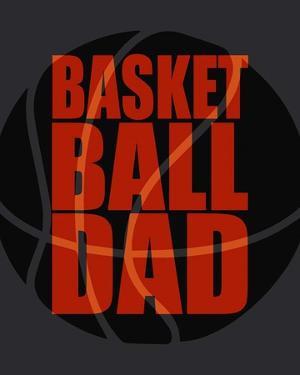 Basketball Dad by Sports Mania