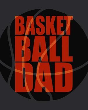 Basketball Dad by Sports Mania
