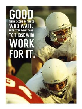 Good Things Come to Those Who Wait by Sports Mania