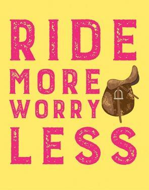 Ride More Worry Less - Yellow by Sports Mania
