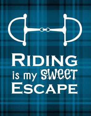 Riding is My Sweet Escape - Blue by Sports Mania