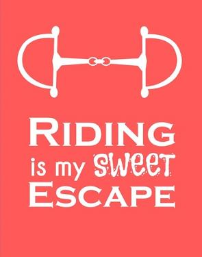 Riding is My Sweet Escape - Orange by Sports Mania