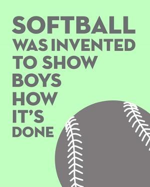 Softball Quote - Grey On Mint by Sports Mania