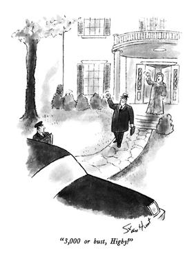 """""""3,000 or bust, Higby!"""" - New Yorker Cartoon by Stan Hunt"""