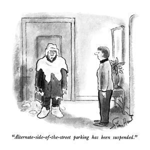 """""""Alternate-side-of-the-street parking has been suspended."""" - New Yorker Cartoon by Stan Hunt"""
