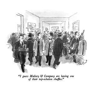 """""""I guess Mallory & Company are having one of their top-echelon shuffles."""" - New Yorker Cartoon by Stan Hunt"""