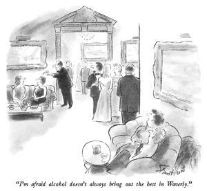 """""""I'm afraid alcohol doesn't always bring out the best in Waverly."""" - New Yorker Cartoon by Stan Hunt"""