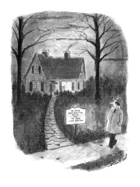 """Man walks by a house with a sign reading, 'Ye Olde John Smythe House and Y…"""" - New Yorker Cartoon by Stan Hunt"""