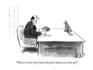 """""""Why is it every time I press the panic button you show up?"""" - New Yorker Cartoon by Stan Hunt"""