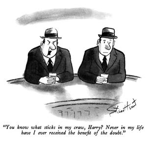 """""""You know what sticks in my craw, Harry?  Never in my life have I ever rec…"""" - New Yorker Cartoon by Stan Hunt"""