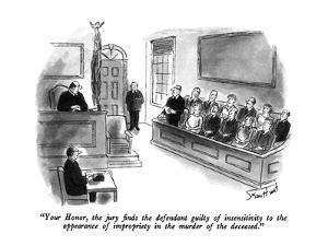 """""""Your Honor, the jury finds the defendant guilty of insensitivity to the a…"""" - New Yorker Cartoon by Stan Hunt"""