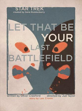Star Trek Episode 70: Let That Be Your Last Battlefield TV Poster
