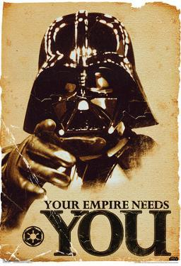 Star Wars Your Empire Needs You Movie Poster