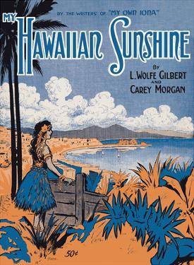 My Hawaiian Sunshine - Lyrics by L.Wolfe Gilbert and Carey Morgan by Starmer