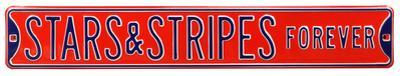 Stars & Strips Forever Steel Street Sign