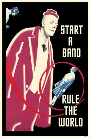 https://imgc.allpostersimages.com/img/posters/start-a-band-rule-the-world_u-L-F4VBCN0.jpg?p=0