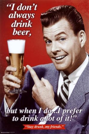 Stay Drunk My Friends