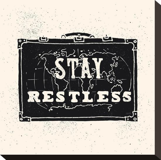 Stay Restless-NDTank-Stretched Canvas