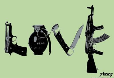 Love (Weapons) Green Steez Poster by Steez