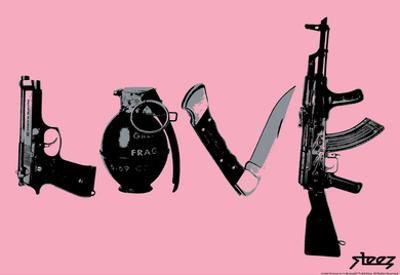 Love (Weapons) Pink Steez Poster by Steez
