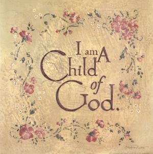 I Am a Child of God by Stephanie Marriott