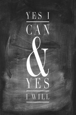Chalk Type - Yes I Can by Stephanie Monahan