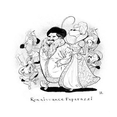 Renaissance Paparazzi - New Yorker Cartoon