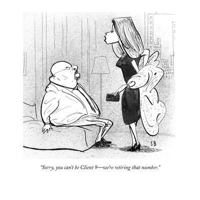 """""""Sorry, you can't be Client 9?we're retiring that number."""" - New Yorker Cartoon"""