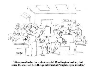 https://imgc.allpostersimages.com/img/posters/steve-used-to-be-the-quintessential-washington-insider-but-since-the-ele-new-yorker-cartoon_u-L-PGR2BJ0.jpg?artPerspective=n
